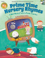 Primetime Nursery Rhymes by Jill and Michael Gallina. For Choral (REPRO COLLECT UNIS BOOK/CD). Musicals. Book with CD. Published by Shawnee Press.  Prime Time Nursery Rhymes gives an exciting new twist to four favorite nursery rhymes, and re-imagines them in song! Crack up with Humpty Dumpty as Old King Cole recites the story of his terrible fall and laugh along with the dog as Little Miss Muffet describes how the cow jumped over the moon, all told in an easy rhyming script. You'll be tapping your shoes and dancing along with the Little Old Woman's children as these witty and comical characters sing each other's stories like you've never heard them before!