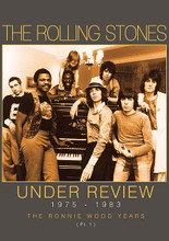 The Rolling Stones - Under Review 1975-1983 by The Rolling Stones. Live/DVD. Hal Leonard #SIDVD575. Published by Hal Leonard.  After much tribulation, at the end of 1974 Ronnie Wood arrived to breath new life into the Rolling Stones. This documentary film covers the Stones' career and music between 1975 and 1983 and includes exclusive interviews, contributions from the finest experts and writers, and rare and classic footage, all soundtracked by the music that, despite it all , remained 'only rock 'n' roll'.