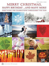 Merry Christmas, Happy Birthday ... and Many More! (Sheet Music for Celebrations Throughout the Year). By Various. For Piano/Vocal/Guitar. Book; P/V/C Mixed Folio; Piano/Vocal/Chords. MIXED. Chanukah; Christmas; Fall; Halloween; Secular; Standard; Thanksgiving; Winter. Softcover. 332 pages. Hal Leonard #36154. Published by Hal Leonard.