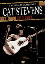 Cat Stevens - Wild World: A Musical Documentary by Cat Stevens. Live/DVD. DVD. Published by Hal Leonard.  The folk/pop superstar is captured live at the peak of his powers in front of an adoring studio audience in 1971, performing his biggest hits. Moonshadow • Tuesday's Dead • Wild World • I Love My Dog • Father and Son • Bitterblue • On the Road to Find Out • Miles from Nowhere • Where Do the Children Play • more.