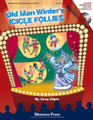 Old Man Winter's Icicle Follies. (A Mini-Musical for the Holidays). By Greg Gilpin. For Choral, Compact Disc (CD) (CLASSRM KIT). Musicals. 80 pages. Published by Shawnee Press.  Every year before Santa's big day, Old Man Winter presents a Holiday Spectacular at the North Pole called Old Man Winter's Icicle Follies, complete with song, dance, snow, tinsel, and glitter. The audience is treated to some boogie-woogie by the Reindeer, a slippin' and slidin' partner song with the Elves, a fun and showy march by the Snowmen and their kazoos, and an energetic '60s-infused finale. The most special guest of all, Santa Claus, stops by.  This show can be filled with your own choral performance numbers, having Old Man Winter introduce your choir as guests on the show. This format allows you to adjust the length of the show to fit your performance needs.