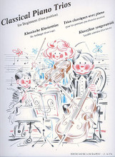 Classical Piano Trios for Beginners (First Position). By Various. Arranged by Pejtsik, Zempleni. EMB. 78 pages. Editio Musica Budapest #Z14274. Published by Editio Musica Budapest.