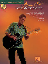 Acoustic Classics. For Guitar. Signature Licks Guitar. Softcover with CD. 72 pages. Published by Hal Leonard.  A step-by-step breakdown of the acoustic guitar styles and techniques for 13 rock masterpieces: Babe, I'm Gonna Leave You • Behind Blue Eyes • Best of My Love • Change the World • Crazy on You • Here Comes the Sun • I'd Love to Change the World • Landslide • More Than Words • Pink Houses • Time in a Bottle • Wanted Dead or Alive • You've Got a Friend.