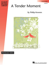 A Tender Moment. (Hal Leonard Student Piano Library Showcase Solos). By Phillip Keveren. For Piano/Keyboard. Educational Piano Library. 4 pages. Published by Hal Leonard.  Phillip Keveren's original piano solo is a romantic style piece in D Minor, filled with lyrical scale figures and rich harmonic progressions. Easily accessible by any intermediate-level student.