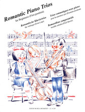 Romantic Piano Trios for Beginners. (First Position). Score & Parts. EMB. Book only. 86 pages. Editio Musica Budapest #Z14339. Published by Editio Musica Budapest.  Score and Parts.