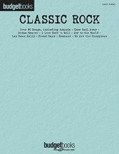 Classic Rock. (Budget Books). By Various. For Piano/Keyboard. Easy Piano Songbook. Softcover. 304 pages. Published by Hal Leonard.  Give your wallet a break with this economical collection of nearly 70 classic rock staples, including: Addicted to Love • Amanda • Bang the Drum All Day • Changes • Come Sail Away • Dream On • Dream Weaver • Free Bird • I Love Rock 'n Roll • I've Seen All Good People • Joy to the World • Lay Down Sally • Love Hurts • Paradise by the Dashboard Light • Proud Mary • Rock'n Me • Roxanne • Stuck in the Middle with You • Turn the Page • Up on Cripple Creek • Walk on the Wild Side • We Are the Champions • Wild Night • and more.