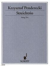 String Trio. (Score and Parts). By Krzysztof Penderecki (1933-). For String Trio. Schott. Set of Parts. 46 pages. Schott Music #ED7879. Published by Schott Music.  Violin, Viola and Violoncello. Score and parts.