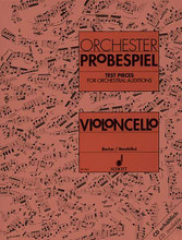 Test Pieces for Orchestral Auditions - Violoncello (Excerpts from the Operatic and Concert Repertoire). By Various. Arranged by Rolf Becker and Rudolf Mandalka. For Cello (Cello). Schott. Softcover. 64 pages. Schott Music #ED7853. Published by Schott Music.