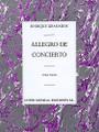 Allegro de Concierto. (for Piano Solo). By Enrique Granados (1867-1916). For Piano Solo. Music Sales America. 20th Century. 16 pages. Union Musical Ediciones #UMP70830. Published by Union Musical Ediciones.