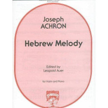 Achron, Joseph - Hebrew Melody for Violin and Piano - edited by Leopold Auer - Fischer Edition.  Russian-Jewish composer Joseph Achron composed the staggeringly beautiful Hebrew Melody for Violin and Orchestra in 1911. Since then, it has been a favorite concert piece among violinists, of Jewish descent or otherwise. Its dark, meditative beginning rises to a frenzied cadenza, then fades away to echo the opening theme. This edition for violin with piano reduction is edited by Leopold Auer. Published by Carl Fischer.  Difficulty: A4