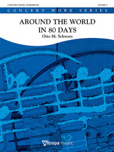 Around The World In 80 Days Sc/pts Gr 4-5 (10:30) Full Score. Score. Mitropa Music Concert Band. 56 pages. Hal Leonard #157408140. Published by Hal Leonard.