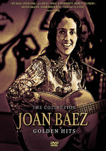 Joan Baez - Golden Hits. (The Collection). By Joan Baez. Live/DVD. DVD. Hal Leonard #LM030. Published by Hal Leonard.  The folk legend is featured here from an early television performance, playing her biggest hits, and as an added bonus, several more recent clips. Songs performed include: I'm a Rambler, I'm a Gambler • Copper Kettle • I'm Troubled, and I Don't Know Why • With God on Our Side • Silver Dagger • Oh, Freedom • The Unquiet grave • It Ain't Me, Babe • Diamonds and Rust • We Shall Overcome • and many more. 48 minutes.