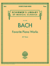 Johann Sebastian Bach - Favorite Piano Works by Johann Sebastian Bach (1685-1750). For Keyboard. Piano Collection. Softcover. 240 pages. Published by G. Schirmer.  Expansive collection of well-known Bach keyboard works, including: selected Two-part Inventions * English Suites Nos. 2, 3 * French Suites Nos. 2, 6 * selections from The Well-Tempered Clavier, Books 1 and 2 * Aria from The Goldberg Variations * and more.