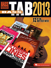 Bass Tab 2013 by Various. For Bass. Bass Recorded Versions Mixed. Softcover. Guitar tablature. 80 pages. Published by Hal Leonard.  Today's biggest hits transcribed note-for-note for bass guitar. 12 songs in all: Blurred Lines • Daylight • Get Lucky • The Hangman's Body Count • Just Give Me a Reason • Locked Out of Heaven • Next to Me • Panic Station • Radioactive • Still into You • Suit & Tie • We Are Young.