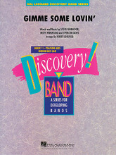 Gimme Some Lovin' by Muff Winwood (1943-), Spencer Davis, and Steve Winwood. Arranged by Robert Longfield. For Concert Band (Score & Parts). Score and full set of parts. Discovery Concert Band. Grade 1.5. Softcover. Published by Hal Leonard.  Give your beginning players a chance to really rock out with this great arrangement of the Spencer Davis Group classic rock hit from the late '60s! Dur: 2:15.