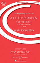"A Child's Garden of Verses. (CME Beginning). By Harry Richardson. For Choral (SSA). CME Beginning Series. 12 pages. Boosey & Hawkes #M051480623. Published by Boosey & Hawkes.  Composer Richardson has chosen two poems by Robert Louis Stevenson from his set of six ""A Child's Garden of Verses"". The first, ""Escape at Bedtime"" conveys the sense of wonder experienced by a boy (Stephenson) looking up from his bedroom window at a universe of stars. In the second piece in this set of two, ""Rain"", the composer creates an aural rainstorm that will be fun for your singers as they experience this vivid, musical word painting. Duration: ca. 4 minutes 10 seconds.  Minimum order 6 copies."