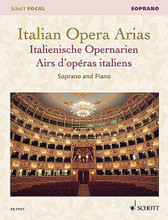 Italian Opera Arias (Soprano). By Various. Edited by Francesca Licciarda. For Vocal. Vocal Collection. Softcover. 119 pages. Schott Music #ED21421. Published by Schott Music.  Newly engraved and edited aria collections. Soprano edition includes 18 arias by Mozart * Donizetti * Bellini * Verdi * Puccini * and others. Tenor edition includes 25 arias by Mozart * Rossini * Donizetti * Verdi * Puccini * and others.