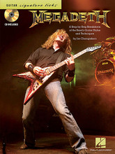 Megadeth - Signature Licks (A Step-by-Step Breakdown of the Band's Guitar Styles & Techniques). By Megadeth. For Guitar. Signature Licks Guitar. Softcover with CD. Guitar tablature. 72 pages. Published by Hal Leonard.  Learn about Dave Mustaine's maniac playing with this book/CD pack that delves into the details. It explores 12 songs: Foreclosure of a Dream • Hangar 18 • Head Crusher • Holy Wars...The Punishment Due • Lucretia • Peace Sells • The Scorpion • Sweating Bullets • Symphony of Destruction • A Tout Le Monde (A Tout Le Monde (Set Me Free)) • Train of Consequences • Wake up Dead. Includes notes and tab and demo tracks on the CD.