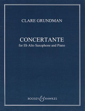 ...concertante...Op. 42 (2003) (Alto Sax and Piano). By Clare Grundman. For Piano, Alto Saxophone. Boosey & Hawkes Chamber Music. Softcover. 20 pages. Boosey & Hawkes #M051680061. Published by Boosey & Hawkes.