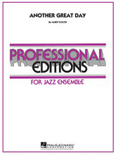 Another Great Day by Mark Taylor. For Jazz Ensemble (Score & Parts). Professional Editions-Jazz Ens. Grade 5. Published by Hal Leonard.  Written in a simmering medium tempo, this distinctive funk chart opens with the bass establishing the groove gradually joined by the rest of the rhythm section. A small combo of soprano sax, baritone sax, trumpet and trombone take the first statement followed by the full ensemble on intricate unison lines as well as tutti ensemble punches and riffs. Solo space is provided for tenor sax. Requires soprano sax.