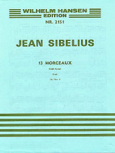 13 Pieces Op. 76, No. 2 - Etude (Piano). By Jean Sibelius (1865-1957). For Piano. Music Sales America. 20th Century. 4 pages. Edition Wilhelm Hansen #WH17710. Published by Edition Wilhelm Hansen.  Work for solo piano dating from 1911.