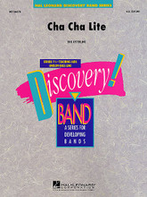 Cha Cha Lite by Eric Osterling. For Concert Band. Score and full set of parts.. Discovery Concert Band. Grade 1 1/2. Published by Hal Leonard.  Here's a clever feature for the whole band that will add a little south of the border spice to your next concert. Catchy melodies and infectious rhythms make this one fun.