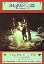 A Midsummer Night's Dream (The Applause Shakespeare Library). Applause Books. Softcover. 142 pages. Applause Books #1557831815. Published by Applause Books.  This Applause edtiion allows the reader and student to look beyond the scholarly reading text to the more sensuous, more collaborative, more malleable performance text which emerges in conjunction with the commentary and notes. Readers and students are faced with real theatrical choices in each speech as the editors point out the challenges and opportunities to the actor and director at each juncture. Readers will not only discover an enlivened Shakespeare, they will be empowered to rehearse and direct their own productions of the imagination in the process.
