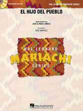 El Hijo del Pueblo by Jose Alfredo Jimenez and Jos. Arranged by Noé Sánchez and No. For Mariachi Band (Score & Parts). Hal Leonard Mariachi Series. Published by Hal Leonard.  This ranchera lenta in 4/4 time exemplifies the typical ranchera style. Written for a baritone or tenor voice, this arrangement is scored for two violins rather than the more typical three parts.  Hal Leonard Mariachi Series  • Each arrangement includes a professionally recorded demonstration CD  • Scored for Violins, Trumpets, Armonia, Guitarron and Vocal  • Instrumentation options for Flutes, Guitar and Bass.