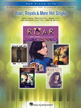 Roar, Royals & More Hot Singles (Simple Arrangements for Students of All Ages). By Various. For Piano/Keyboard. Pop Piano Hits. Softcover. 32 pages. Published by Hal Leonard.  Pop Piano Hits is a series designed for students of all ages! Each book contains five simple and easy-to-read arrangements of today's most popular downloads. Lyrics, fingering, and chord symbols are included to help you make the most of each arrangement. Enjoy your favorite songs and artists today! This edition includes: Atlas (Coldplay – from The Hunger Games: Catching Fire) • Roar (Katy Perry) • Royals (Lorde) • Safe and Sound (Capital Cities) • Wake Me Up! (Avicii).