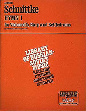 Hymnus I (Set of Parts). By Alfred Schnittke (1934-1998). For Cello, Harp, Percussion Ensemble, Timpani, Kettledrums (Cello). Ensemble. G. Schirmer #AMP7745. Published by G. Schirmer.  For cello, harp and timpani. (Includes score for each performer).