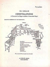 Constellations (Percussion Part). By Dan Locklair (1949-). For Organ, Percussion, Percussion Ensemble. Organ Large Works. 20 pages. Published by E.C. Kerby.  Organ part available separately (50481298).