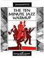 The Ten - Minute Jazz Warmup Full Score (Jazz Band Music/Methods). By Caffey, David. Score. Jazz Band - Methods. Southern Music. Grade 3. Southern Music Company #O38FS. Published by Southern Music Company.