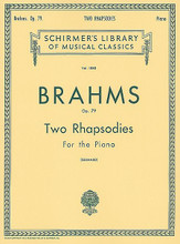 2 Rhapsodies, Op. 79 (Piano Solo). By Johannes Brahms (1833-1897). Edited by H Gebhard. For Piano. Piano Large Works. SMP Level 10 (Advanced). 24 pages. G. Schirmer #LB1080. Published by G. Schirmer.  About SMP Level 10 (Advanced)   Very advanced level, very difficult note reading, frequent time signature changes, virtuosic level technical facility needed.