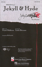 Jekyll & Hyde (Medley) by Frank Wildhorn and Leslie Bricusse. Arranged by Ed Lojeski. For Choral (SAB). Broadway Choral. 32 pages. Published by Cherry Lane Music.  Here is the music from this dark and dramatic Broadway musical in a well-crafted medley by Ed Lojeski. Explore the deep passions and powerful secrets of this classic tale told through music. Includes: Alive! * Facade * Murder, Murder! * A New Life * Once Upon a Dream * Someone Like You * This Is the Moment. Available: SATB, SAB, SSA, Instrumental Pak, ShowTrax CD. Performance Time: Approx. 10:30.