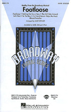 """Footloose (Medley from the Broadway Musical) arranged by Mark A. Brymer. For Choral (SATB). Broadway Choral. 40 pages. Published by Hal Leonard.  Put on your dancing shoes and """"cut footloose!"""" with this high-energy medley from the Broadway musical. A fabulous show choir feature! Includes: Almost Paradise * Footloose * The Girl Gets Around * Holding Out for a Hero * I'm Free (Heaven Helps the Man) * Let's Hear It for the Boy. Available: SATB, SAB, 2-Part, Instrumental Pak, ShowTrax CD. Performance Time: Approx. 10:00.  Minimum order 6 copies."""