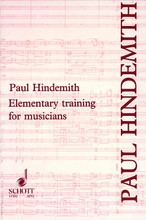 Elementary Training for Musicians by Paul Hindemith (1895-1963). Schott. Book only. 240 pages. Schott Music #ED11331. Published by Schott Music.  Originally published in the 1940s, Paul Hindemith's remakable textbooks are still the outstanding works of their kind. In contrast to many musical textbooks written by academic musicians, these were produced by a man who could play every instrument of the orchestra, could compose a satisfying piece for almost every kind of ensemble, and who was one of the most stimulating teachers of his day. It is therefore not surprising that nearly forty years later these books should remain essential reading for the student and the professional musician.