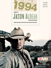 1994 by Jason Aldean. For Piano/Vocal/Guitar. Piano Vocal. 8 pages. Published by Hal Leonard.  This sheet music features an arrangement for piano and voice with guitar chord frames, with the melody presented in the right hand of the piano part as well as in the vocal line.