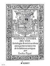 Hispanae Citharae Ars Viva (Anthology of Guitar Music from Old Tabulatures). By Various. Arranged by Emilio Pujol Vilarrubi and Emilio Pujol Vilarrub. For Guitar. Gitarren-Archiv (Guitar Archive). 24 pages. Schott Music #GA176. Published by Schott Music