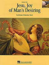 Jesu, Joy of Man's Desiring (Guitar Solo). By Johann Sebastian Bach (1685-1750). For Guitar. Guitar Sheet. Baroque. Single piece. Standard notation and guitar tablature. 6 pages. Published by Hal Leonard.