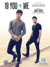 19 You + Me by Dan + Shay. For Piano/Vocal/Guitar. Piano Vocal. 12 pages. Published by Hal Leonard.  This sheet music features an arrangement for piano and voice with guitar chord frames, with the melody presented in the right hand of the piano part as well as in the vocal line.