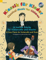Classical Music for Children: 22 Easy Pieces Cello and Piano, Book/CD string. Softcover with CD.