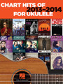 Chart Hits of 2013-2014 for Ukulele for Ukulele. Ukulele. Softcover. 64 pages.  15 of today's hottest hits are arranged here for one of the hottest instruments on the market – the uke! Includes: Blurred Lines • Counting Stars • Cruise • Cups (When I'm Gone) • Get Lucky • Just Give Me a Reason • Let Her Go • Radioactive • Roar • Royals • Safe and Sound • Say Something • Wake Me Up! • When I Was Your Man • Wrecking Ball.