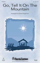 Go, Tell It on the Mountain arranged by David Angerman. For Choral (TB). Harold Flammer Christmas. Octavo. 12 pages. Published by Shawnee Press.  Uses: Christmas, Youth  Scripture: Luke 2:8-14  A well-loved spiritual shines with new life in this contemporary version that is sensitively voiced two ways for developing voices. A fresh compositional approach gives a lively brightness to this traditional spiritual. The text is a challenge to share the good news and celebrate the coming of the Light. For schools and sanctuaries alike. Available separately: SAB, TB, LiteTrax CD. Duration: ca. 3:14.  Minimum order 6 copies.