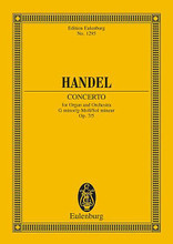 Concerto No. 11 in G Minor, Op. 7/5 (for Organ and Orchestra). Composed by George Frideric Handel (1685-1759). For Orchestra, Organ (Study Score). Eulenburg Taschenpartituren (Pocket Scores). Study Score. 16 pages. Eulenburg Edition #ETP1295. Published by Eulenburg Edition.