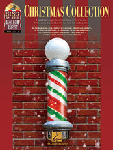 Christmas Collection (Sing in the Barbershop Quartet, Volume 5). Composed by Various. For Voice. Sing in the Barbershop Quartet. Softcover with CD. 32 pages. Published by Hal Leonard.  These great collections let men sing four-part a cappella harmony with a professionally recorded barbershop quartet. The books include TTBB parts and the CDs feature full performances. Just turn on the CD, open the book, pick your part, and sing along!  Songs in this Christmas edition include: Do You Hear What I Hear • (There's No Place Like) Home for the Holidays • I'll Be Home for Christmas • It's Beginning to Look like Christmas • Let It Snow! Let It Snow! Let It Snow! • Little Saint Nick • We Need a Little Christmas • White Christmas.