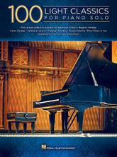 "100 Light Classics for Piano Solo composed by Various. For Piano/Keyboard. Piano Solo Songbook. Softcover. 456 pages. Published by Hal Leonard.  This unique collection features 100 piano solo arrangements of light classics by George Gershwin, Leroy Anderson, Edith Piaf, and more. Songs include: An American in Paris • Bohemian Rhapsody • Bugler's Holiday • Clair de Lune • Come Sunday • Eleanor Rigby • Forrest Gump – Main Title (Feather Theme) • Great Escape • Hymne a L'Amour • James Bond Theme • A Lover's Concerto • Midnight Cowboy • The Music of the Night • Nessun Dorma • Theme from ""Ordinary People"" • Rhapsody in Blue • River Flows in You • Somewhere in Time • Star Wars (Main Theme) • Waltz of the Flowers • A Whiter Shade of Pale • and many more."