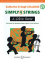 A Celtic Suite (Simply 4 Strings). Composed by Hugh Colledge and Katherine Colledge. For String Orchestra. Boosey & Hawkes Chamber Music. Softcover with DVD-ROM. Boosey & Hawkes #M060124655. Published by Boosey & Hawkes.  Four pieces for elementary string orchestra based on well-known melodies. Includes piano accompaniment/score plus a CD with printable string parts.