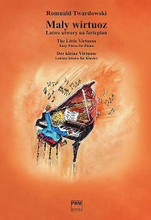 The Little Virtuoso. Easy Pieces For Piano composed by R Twardowski. Piano. PWM. Softcover. 20 pages. Polskie Wydawnictwo Muzyczne #11376010. Published by Polskie Wydawnictwo Muzyczne.