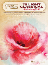 75 Light Classical Songs (E-Z Play Today #11). Composed by Various. For Organ, Piano/Keyboard, Electronic Keyboard. E-Z Play Today. Softcover. 224 pages. Published by Hal Leonard.  A unique collection of classical melodies, movie themes and enduring popular songs are featured in this collection, all in our famous E-Z Play® Today notation. Includes 75 songs: And So It Goes • Be My Love • Clair de Lune • Dance of the Sugar Plum Fairy • Eleanor Rigby • Fascinating Rhythm • The Godfather (Love Theme) • Humoresque • James Bond Theme • The Music of the Night • Nessun Dorma • On Golden Pond • Pie Jesu • River Flows in You • Star Wars (Main Theme) • Trumpet Tune • A Whiter Shade of Pale • You Only Live Twice • and more.