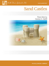 """Sand Castles (Mid-Elementary Level). Composed by Carolyn C. Setliff. For Piano/Keyboard. Willis. Mid-Elementary. 4 pages. Published by Willis Music.  """"Sitting still beside the sea, sand castles protecting me..."""" so begins this smooth, delightful piece by Carolyn Setliff. The picturesque lyrics by Bailey McKinney (who's in the 11th Grade) shape the musical phrasing of the piece perfectly. Key: F Major."""